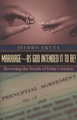 Marriage as God Intended it to Be: Ekuta, Jethro