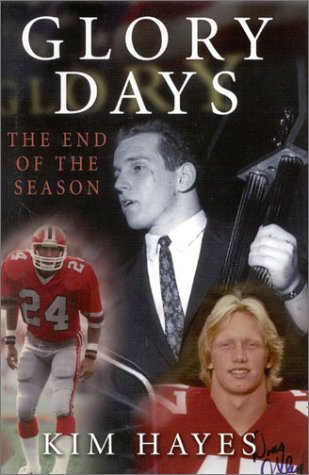 Glory Days: The End of the Season: Hayes, Kim