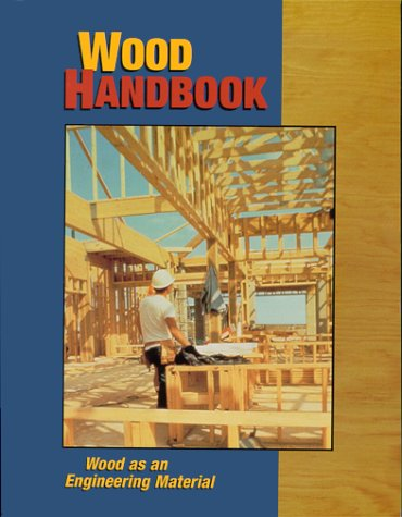Wood Handbook: Wood as an Engineering Material: Forest Products Laboratory