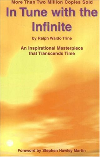 9781892538062: In Tune with the Infinite: An Inspirational Masterpiece that Transcends Time