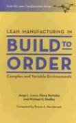 9781892538413: Lean Manufacturing in Build to Order, Complex and Variable Environments (Lean Transformation)