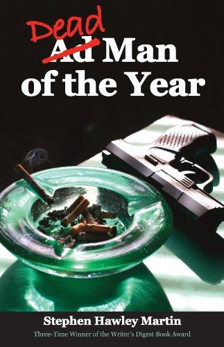 Dead Man of the Year: A Whodunit: Martin, Stephen Hawley