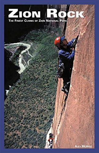 9781892540201: Zion rock: The finest climbs of Zion National Park