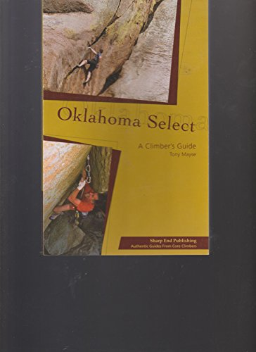 9781892540409: Oklahoma Select: A Climber's Guide