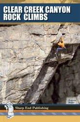 Clear Creek Canyon Rock Climbs: Mabe, Darren