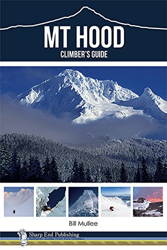 9781892540799: Mt Hood Climber's Guide