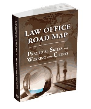 Law Office Road Map: Practical Skills for Working with Clients: Texas, State Bar of