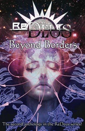 ReDeus : Beyond Borders: Rosenberg, Aaron; Pearson,