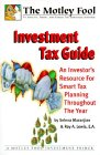 Motley Fool Investment Tax Guide : An: Selena Maranjian, Roy