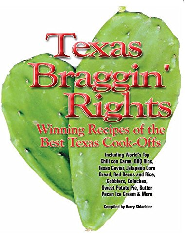9781892588012: Texas Braggin' Rights: Winning Recipes of the Best Texas Cook-Offs
