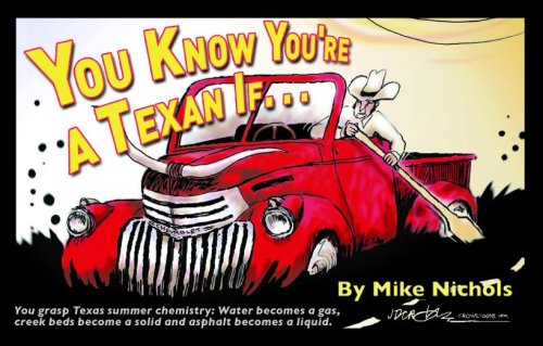 You Know You're A Texan If.: Mike Nichols