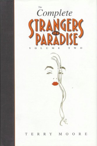 Complete Strangers in Paradise (Volume Two)
