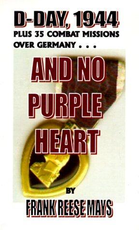9781892614162: And No Purple Heart