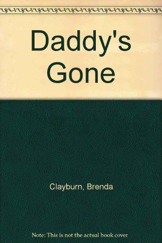 Daddy's Gone: Brenda J. Clayburn