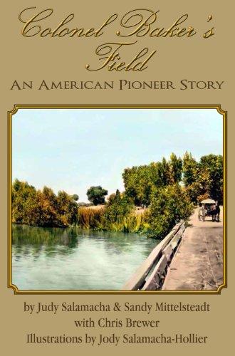 9781892622501: Colonel Baker's Field An American Pioneer Story