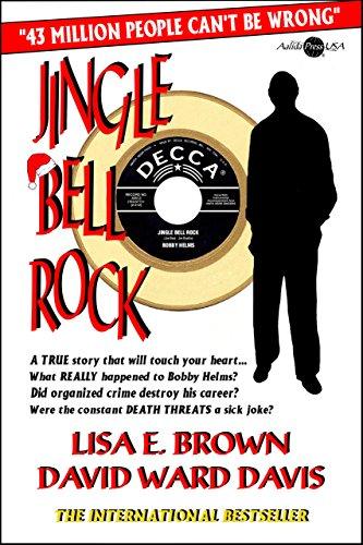 Jingle Bell Rock : The Bobby Helms: David Ward Davis;