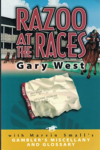 Razoo at the Races : Diary of: Gary West; Marvin