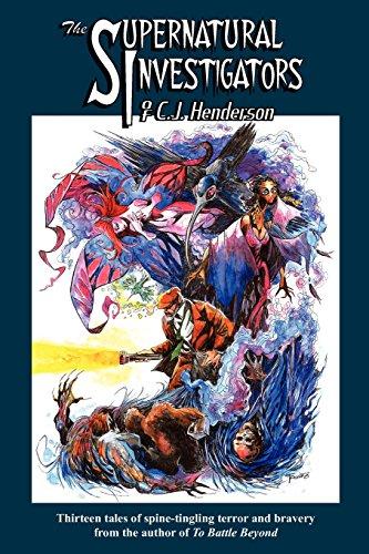 9781892669315: The Supernatural Investigators of C.J. Henderson