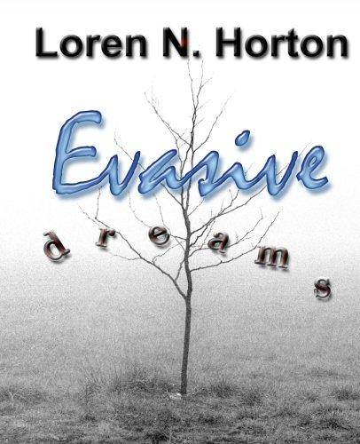 Evasive Dreams: Horton, Loren N.
