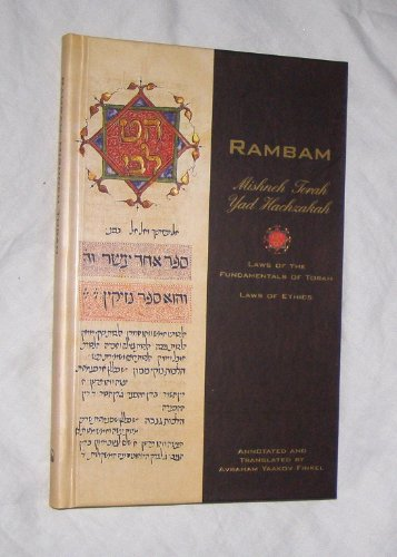 Rambam :Mishne Torah, Yad hachzakah: the laws of the fundamentals of the Torah: Laws of ethics (1892692058) by Moses Maimonides
