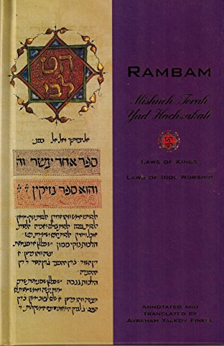 9781892692078: Rambam Mishneh Torah Yad Hacahzakah: Laws of Kings and Laws of Idol Worship