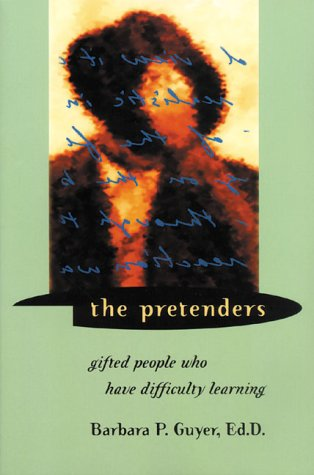 9781892696069: The Pretenders: Gifted People Who Have Difficulty Learning