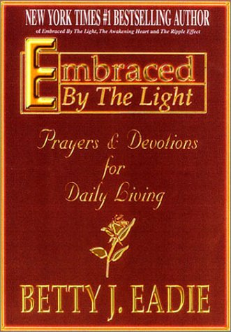 9781892714145: Embraced By The Light: Prayers & Devotions for Daily Living