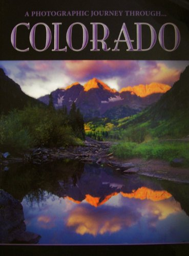 9781892717009: A Photographic Journey Through...Colorado