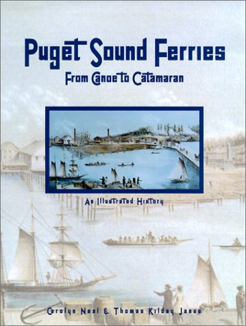 9781892724199: Puget Sound Ferries: From Canoe to Catamaran