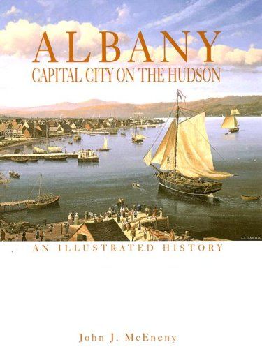 9781892724533: Albany: Capital City on the Hudson