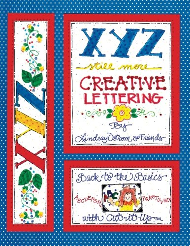 9781892726070: XYZ, still more creative lettering
