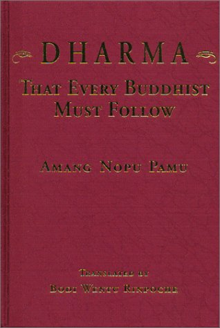 9781892727237: Dharma That Every Buddhist Must Follow