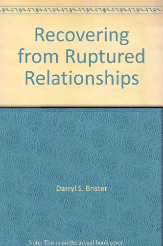 9781892728074: Recovering from Ruptured Relationships