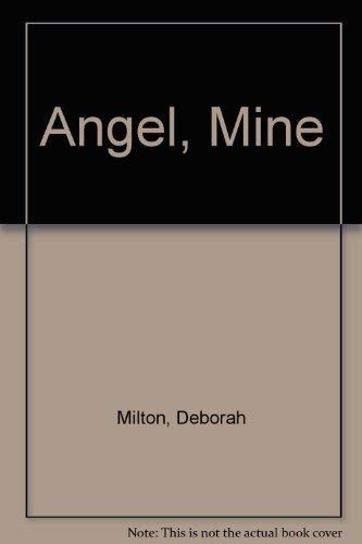9781892745002: Angel, Mine