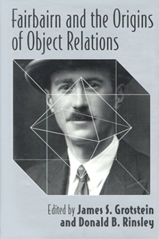 9781892746085: Fairbaim and Origins of Object Relations
