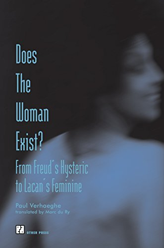 9781892746153: Does the Woman Exist?: From Freud's Hysteric to Lacan's Feminine