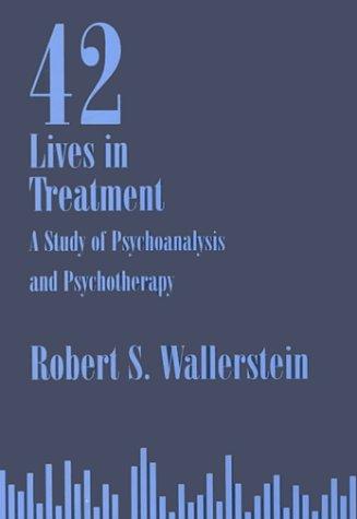 42 Lives in Treatment: Robert Wallerstein