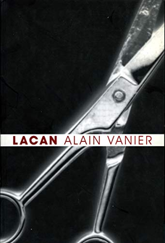 Lacan (Lacanian Clinical Field): Vanier, Alain; Fairfield,