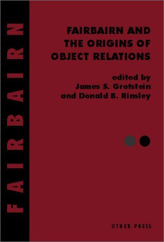 9781892746603: Fairbairn and the Origins of Object Relations