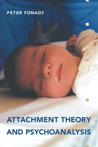 9781892746702: Attachment Theory and Psychoanalysis