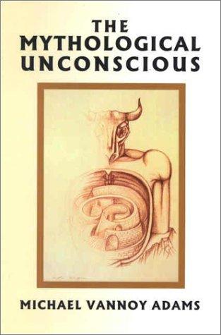 9781892746962: The Mythological Unconscious
