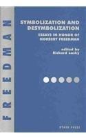 9781892746993: Symbolization and Desymbolization