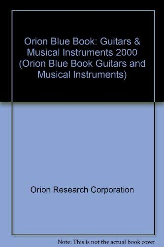 Orion Blue Book: Guitars & Musical Instruments 2000 (Orion Blue Book Guitars and Musical ...