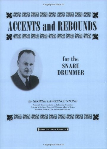 9781892764065: Accents and Rebounds: For the Snare Drummer
