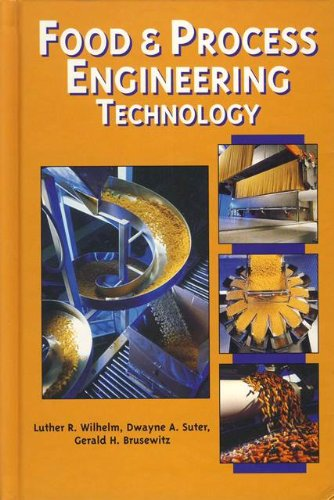 Food & Process Engineering Technology: Dwayne A. Suter; Gerald H. Brusewitz; Luther R. Wilhelm