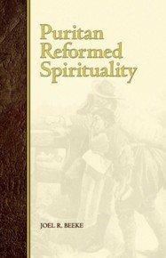 9781892777300: Puritan Reformed Spirituality