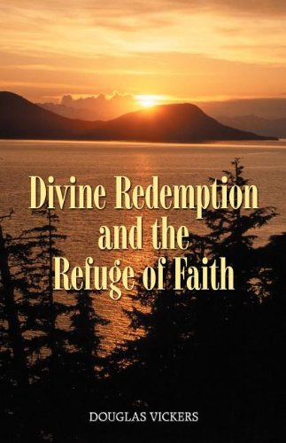 9781892777409: Divine Redemption and the Refuge of Faith
