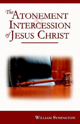 9781892777485: The Atonement and Intercession of Jesus Christ