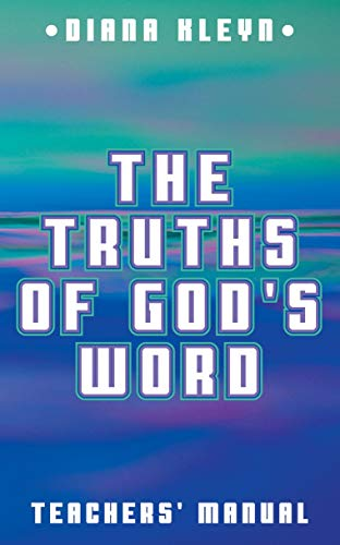 9781892777621: The Truths of God's Word: Teachers' Manual