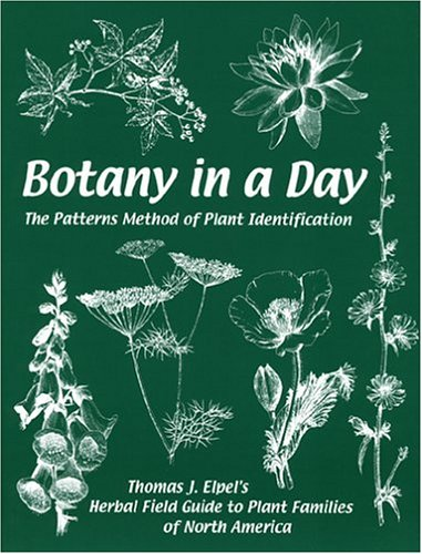 9781892784155: Botany in a Day: The Patterns Method of Plant Identification